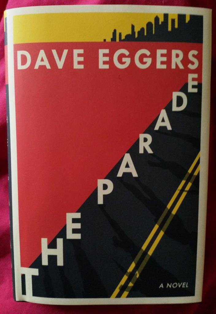 Dave Eggers - The Parade
